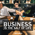 Business is the salt of life