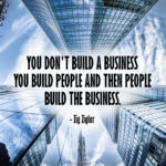 Build People not Business