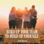 Build up your team