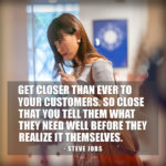 Close to customers