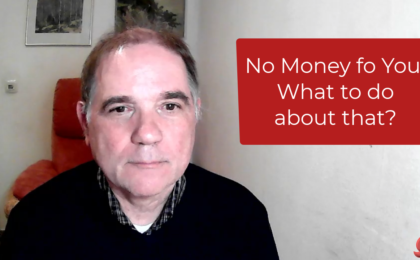 If a lack of money holds you back?